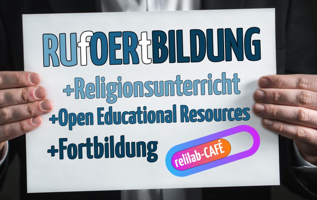 Offen und kostenfrei: Donnerstag 6. Mai – 16 Uhr –  relilab-CAFÉ | RUfOERtBILDUNG