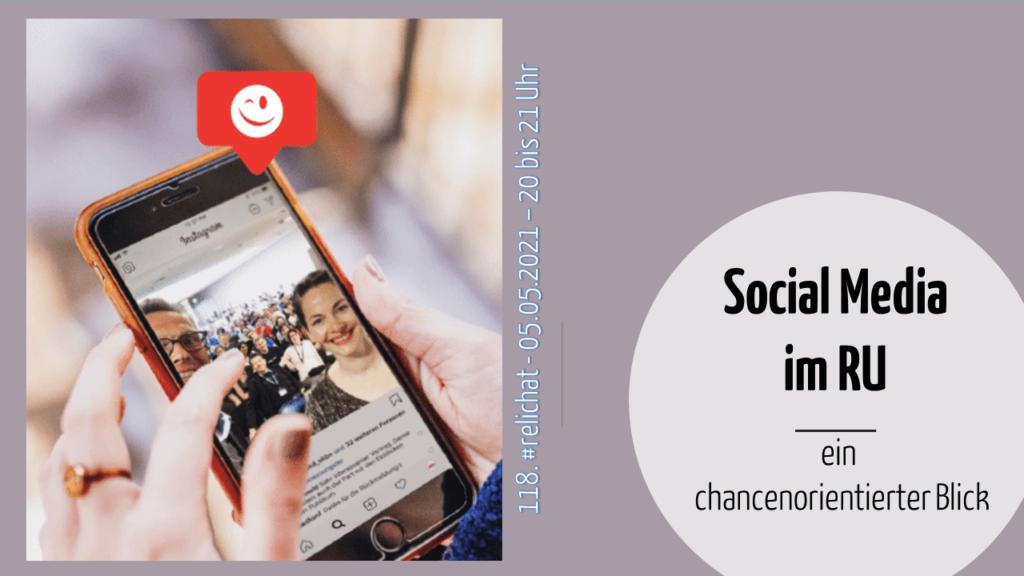 118. #relichat: Social Media im RU – ein chancenorientierter Blick