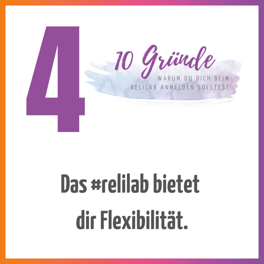 Das #relilab bietet  dir Flexibilität.